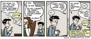 PhD comic strip about meeting with a professor where you did'nt do your work and he forgets about is as he is distracted